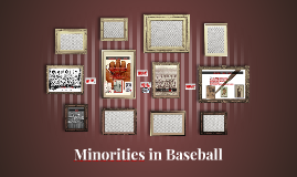 Minorities in Baseball