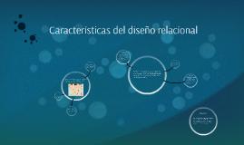 Copy of Características del diseño relacional