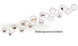Shakespearean Fashion