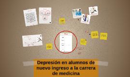 Depresión en alumnos de nuevo ingreso a la carrera de medici