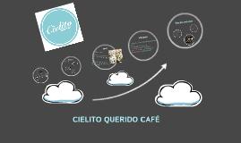 Copy of CIELITO QUERIDO CAFÉ