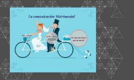 La comunicación Matrimonial