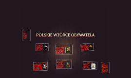Copy of POLSKIE WZORCE OBYWATELA