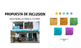 PROPUESTA DE INCLUSION