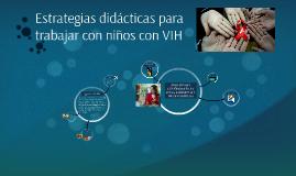Estrategias didácticas para trabajar con niños con VIH