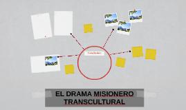 EL DRAMA MISIONERO TRANSCULTURAL