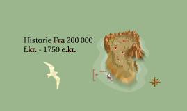 Historie Fra 200 000 - 1750