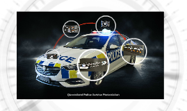 Queensland Police Service Presentation