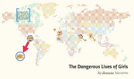 The Dangerous Lives of Girls