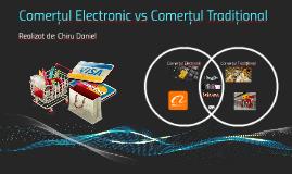 Comerțul Electronic vs Comerțul Tradițional