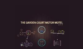 The Garden Court Motor Motel
