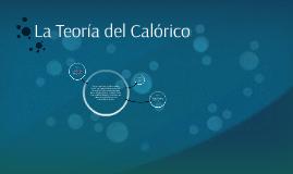 La Teoría del Calórico