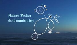 Nuevos Medios de Comunicación