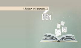 Chapter 6: Diversity III