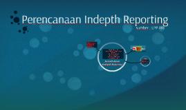 Perencanaan Indepth Reporting