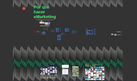 Copy of Por qué hacer eMarketing