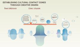 ESTABLISHING CULTURAL CONTACT ZONES THROUGH CREATIVE DRAMA