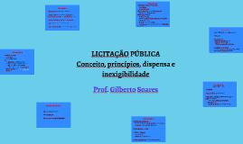 Licitação Pública - conceito, princípios, dispensa e inexigibilidade