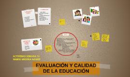 EVALUACIÓN Y CALIDAD DE LA EDUCACIÓN