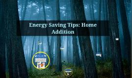 Energy Saving Tips: Home Addition