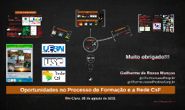 Oportunidades no processo de formação e a Rede CsF