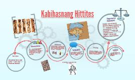 Copy of Kabihasnang Hittites