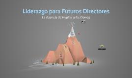 Liderazgo para Futuros CEO's