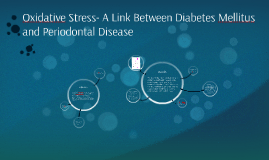 Oxidative Stress- A Link Between Diabetes Mellitus and Perio