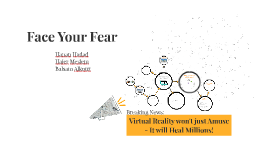 Face Your Fear - Solutions for Better Life