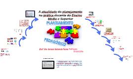 Copy of A atualidade do planejamento na prática docente do Ensino Mé