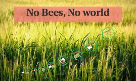 No Bees, No world