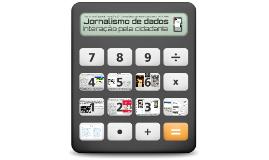 Convergência de mídias 11 a 13 - Jornalismo de dados: interação pela cidadania