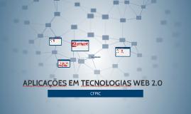 APLICAÇÕES EM TECNOLOGIAS WEB 2.0