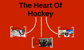 The Heart of Hockey