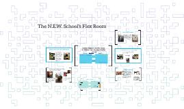 N.E.W. School Flex Room