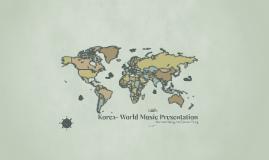 Korea- World Music Presnetation