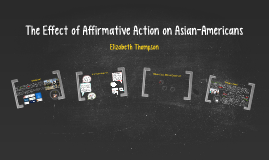 The Effect of Affirmative Action on Asian-Americans