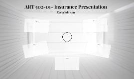 ART 502-01- Insurance Presentation