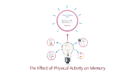 The Effect of Physical Activity on Memory