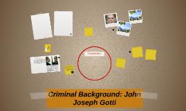 Criminal Background: John Joseph Gotti