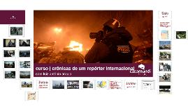 Crônicas de um repórter internacional (2)