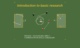 Introduction to basic research