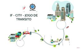 IF - CITY - JOGO DE TRÂNSITO