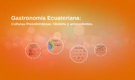 Gastronomía Ecuatoriana: