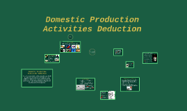Domestic Production Activities Deduction