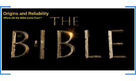 Origins and Reliability
