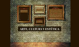 Copy of ARTE, CULTURA Y ESTETICA