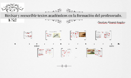 Copy of Revisar y reescribir textos académicos en la formación del p