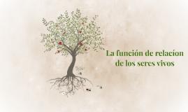 La función de relacíon de los seres vivos