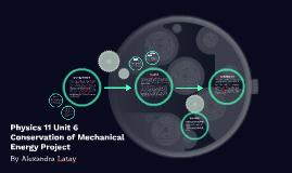 Physics 11 Unit 6 Conservation of Mechanical